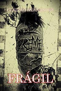Frágil: Relato (Spanish Edition)