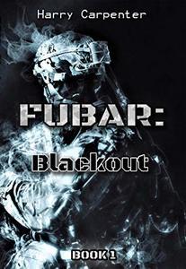 FUBAR: Blackout - Published on Dec, 2019