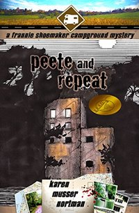 Peete and Repeat (The Frannie Shoemaker Campground Mysteries Book 3)