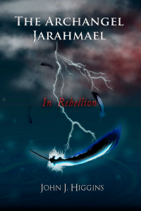 The Archangel Jarahmael and the war to Conquer Heaven