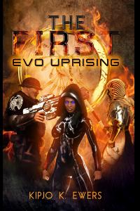 EVO: UPRISING (The First #2)