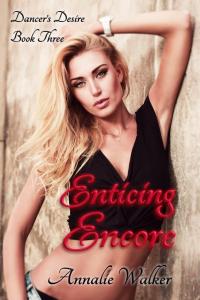 Enticing Encore