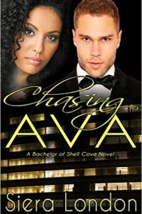 Chasing Ava: A Bachelor of Shell Cove Novel