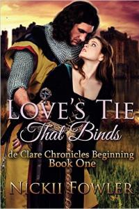 Love's Tie That Binds: de Clare Chronicles