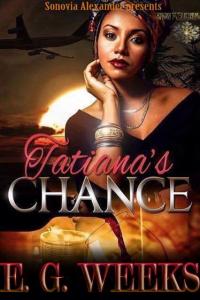 Tatiana's Chance