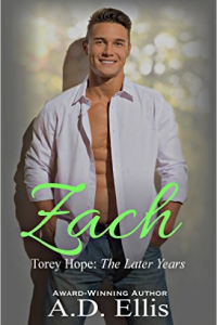 Zach: Torey Hope, The Later Years