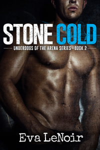 Stone Cold (Underdogs of the Arena, #2)