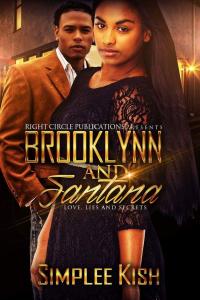 Brooklynn and Santana Love, Lies, and Secrets