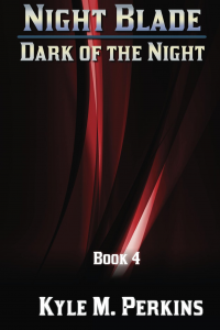 Dark of the Night (Night Blade - Book 4)