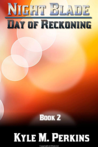 Day of Reckoning (Night Blade - Volume 2)