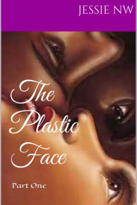 The Plastic Face Part 1