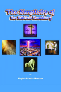 The Simplicity of the Biblical Sanctuary
