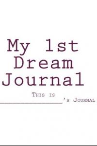 My 1st Dream Journal