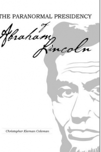The Paranormal Presidency of Abraham Lincoln