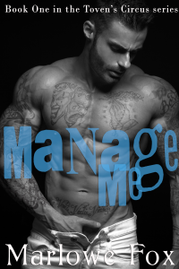 Manage Me (Toven's Circus #1)