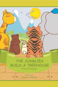 The Junglies build a Tree House