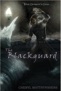 The Blackguard (The Blue Dragon's Geas, #2)