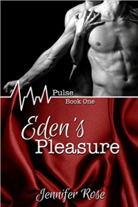 Eden's Pleasure (Pulse #1) - Published on Nov, -0001