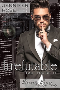 Irrefutable (Eternity Series Book 2) - Published on Nov, -0001