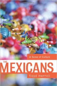 The Mexicans: A Sense Of Culture