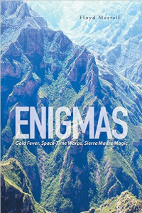 Enigmas: Gold Fever, Space-Time Warps, Sierra Madre Magic
