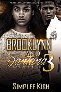 Brooklynn and Santana: Love on the Run Finale
