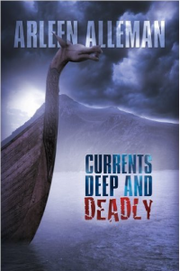 Currents Deep and Deadly, first in series