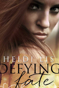 Defying Fate (Fate #1) - Published on Nov, -0001
