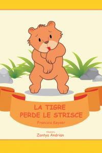 La Tigre Perde Le Strisce