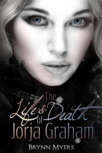 The Life & Death of Jorja Graham (Jorja Graham #1)
