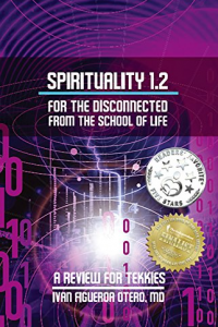 Spirituality 1.2 For The Disconnected From The School Of Life