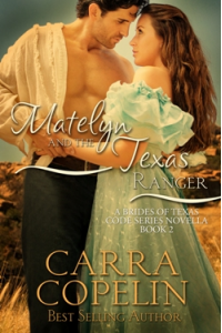 Matelyn and the Texas Ranger, A Brides of Texas Code Series, Book 2