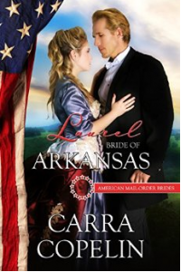 Laurel:Bride of Arkansas, American Mail-Order Brides, Book 25