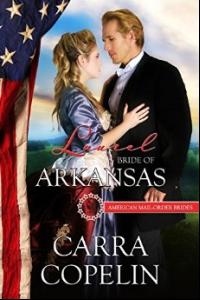 Laurel:Bride of Arkansas, American Mail-Order Brides, Book 25 - Published on Nov, -0001