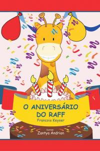 O Aniversário do Raff