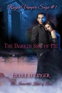 The Darker Side of Me: Rogue Vampire Saga #1
