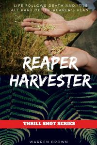 REAPER HARVESTER (THRILL SHOT SERIES Book 1)