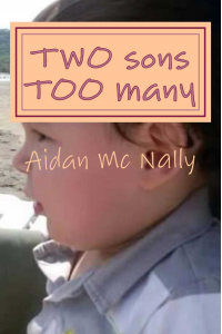 TWO sons TOO many