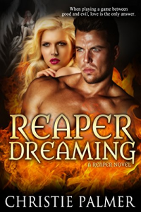 Reaper Dreaming (a Reaper Novel)