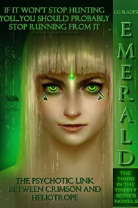 Emerald: The Third in the Trinity Series Novels