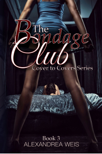 The Bondage Club (Cover to Covers Series Book 3)