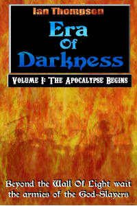 The Apocalypse Begins (Era Of Darkness #1)