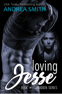 Loving Jesse (#1 Forbidden Series)
