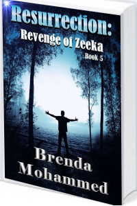 Resurrection : Revenge of Zeeka Book 5