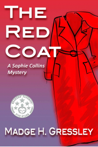 The Red Coat: A Sophie Collins Mystery (The Red Coat A Sophie Collins Mystery Book 1)