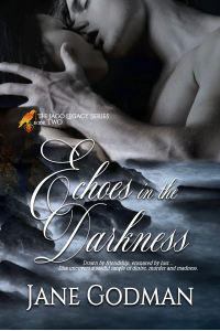 Echoes in the Darkness (The Jago Legacy Series Book 2)