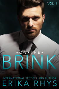 On the Brink (Volume One in the On the Brink Series): A New Adult Love Triangle Series