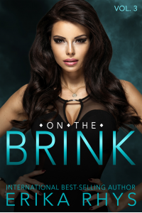On the Brink (Volume Three in the On the Brink Series): A New Adult Love Triangle Series