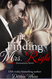 Finding Mrs. Right: Volume 1 (Romantic Destinations)