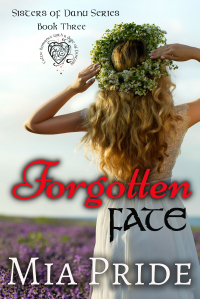 Forgotten Fate (Sisters of Danu Book 3)